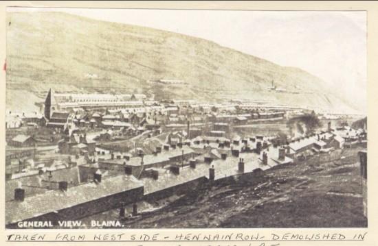 General View Blaina. Taken from Westside. Henwain Row , Demolished in mountain landslide. Also Henwain Pit.