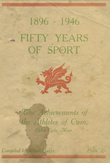 Fifty Years of Sport in Cwm 1896 to 1946 by Albert Baker.
