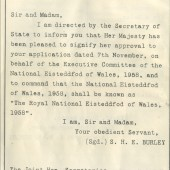 Royal Consent from Her Majesty Queen Elizabeth for The National Eisteddfod of Wales at Ebbw Vale in 1958.
