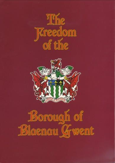 D.Ronald Evans,M.B.E.,J.P.The Freedom of The Borough of Blaenau Gwent.